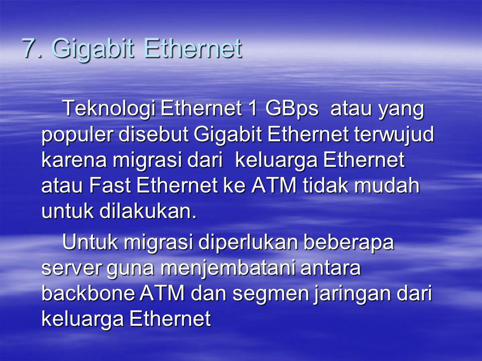 7. Gigabit Ethernet