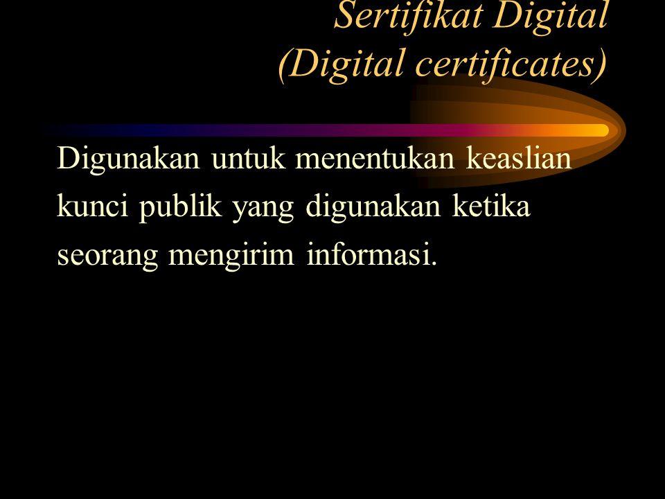 Sertifikat Digital (Digital certificates)