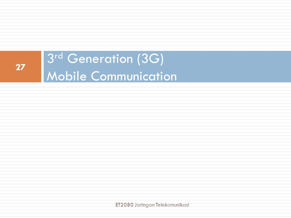 3rd Generation (3G) Mobile Communication