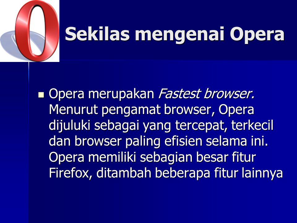 Sekilas mengenai Opera