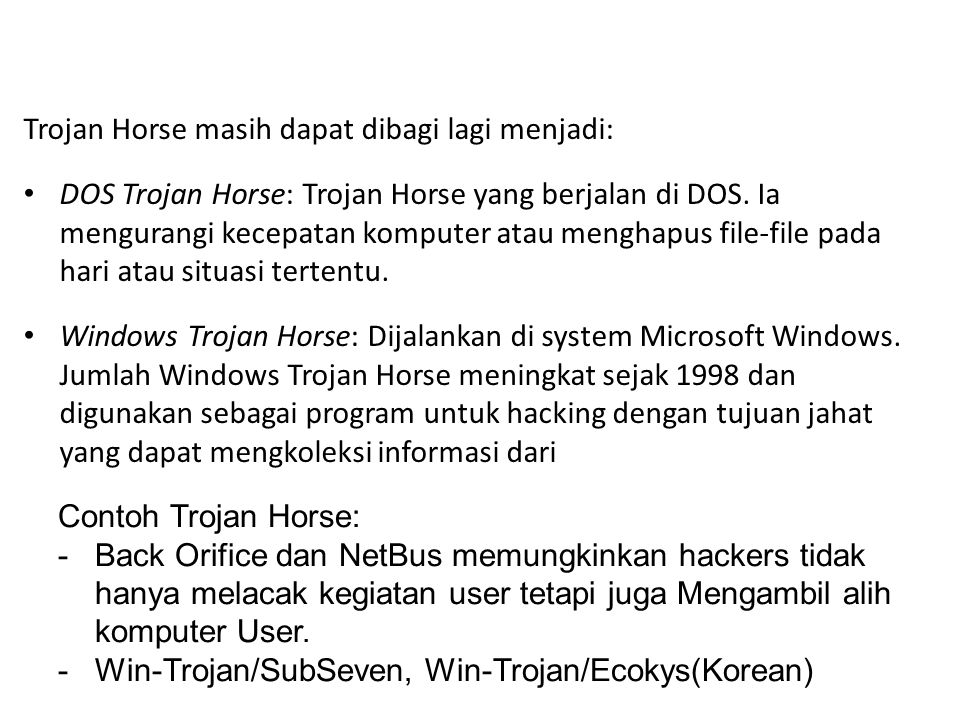Trojan Horse masih dapat dibagi lagi menjadi: