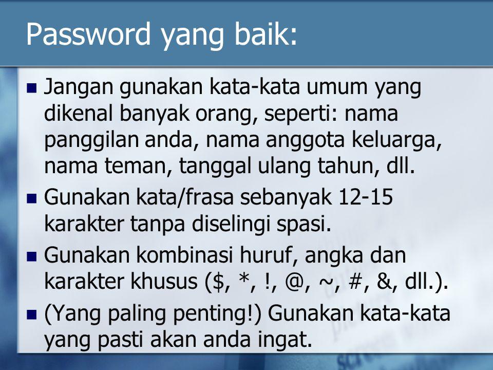 Password yang baik: