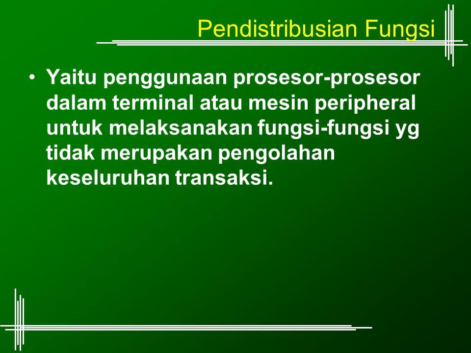 Pendistribusian Fungsi