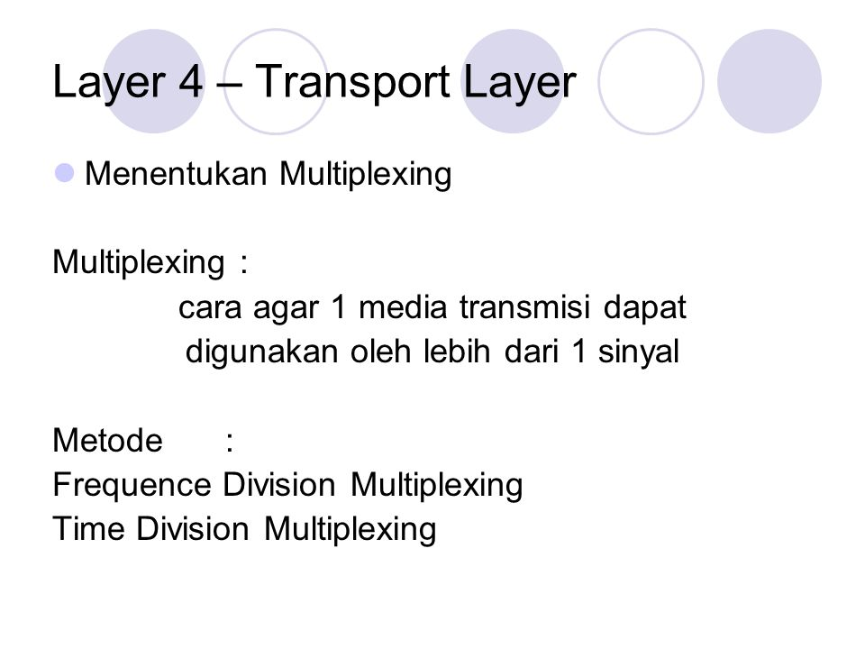 Layer 4 – Transport Layer