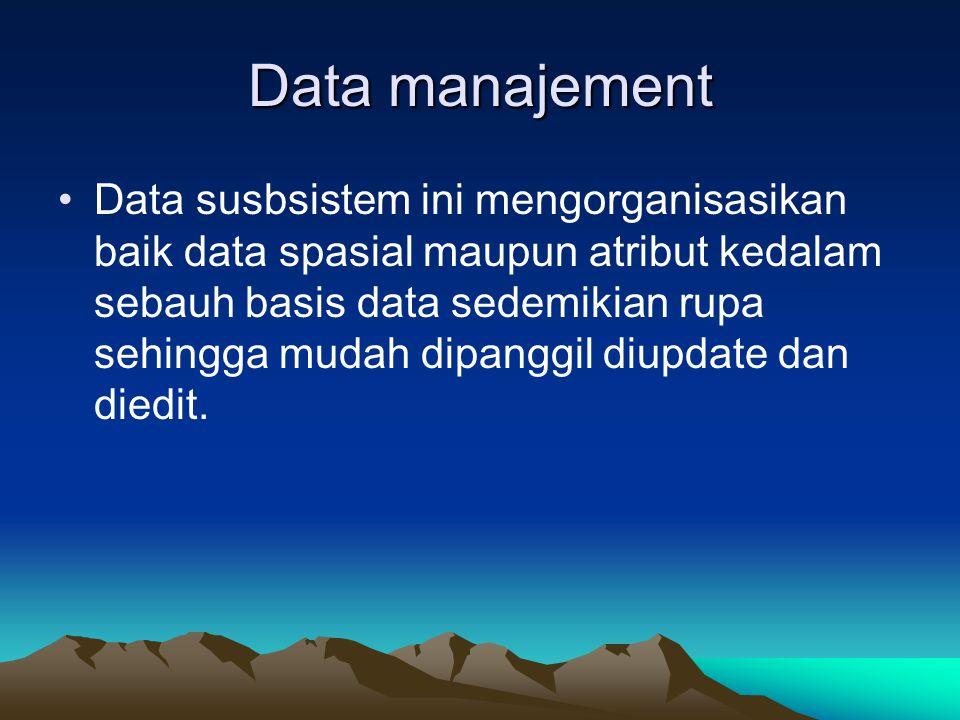 Data manajement