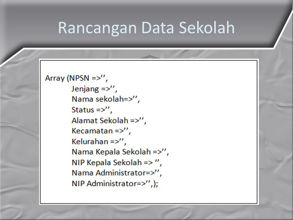 Rancangan Data Sekolah