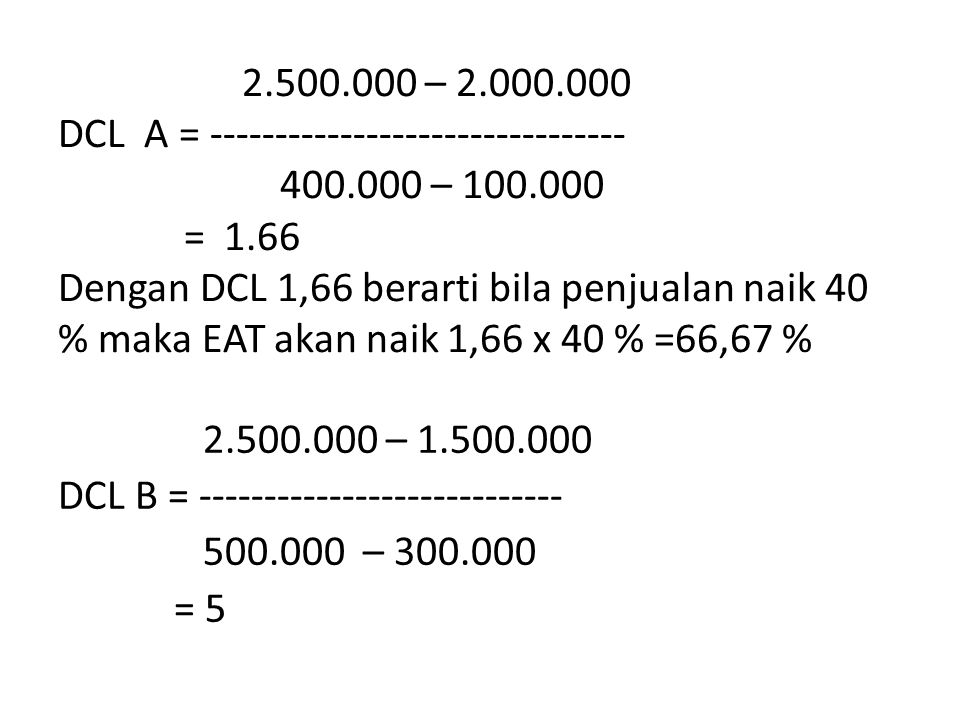 2. 500. 000 – 2. 000. 000 DCL A = -------------------------------- 400