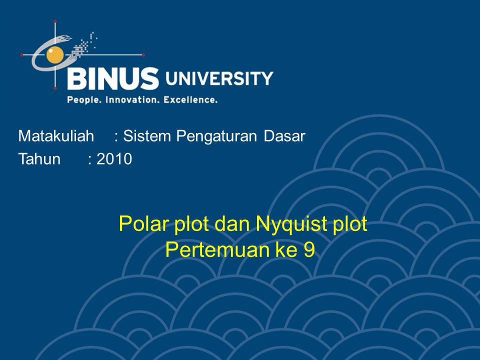 Polar plot dan Nyquist plot Pertemuan ke 9