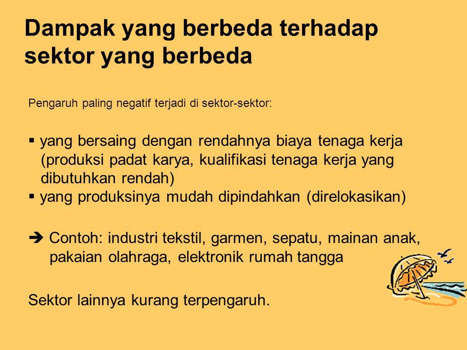 Dampak yang berbeda terhadap sektor yang berbeda