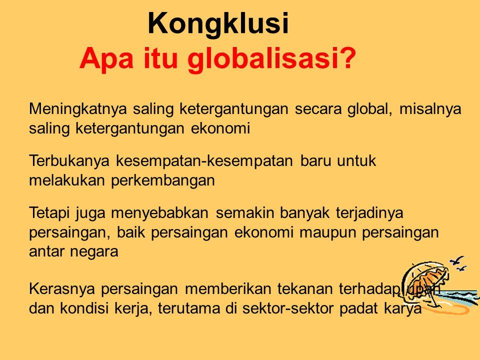 Kongklusi Apa itu globalisasi