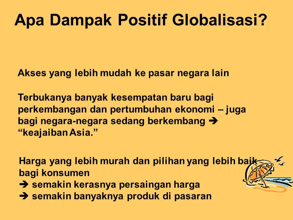 Apa Dampak Positif Globalisasi