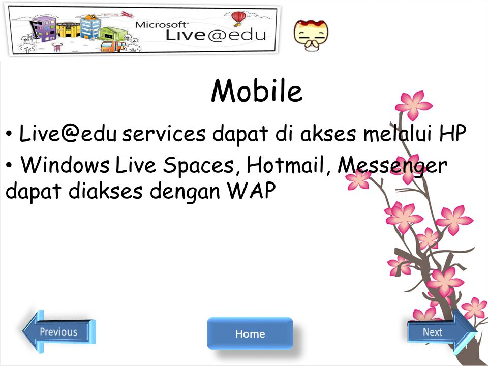 Mobile Live@edu services dapat di akses melalui HP