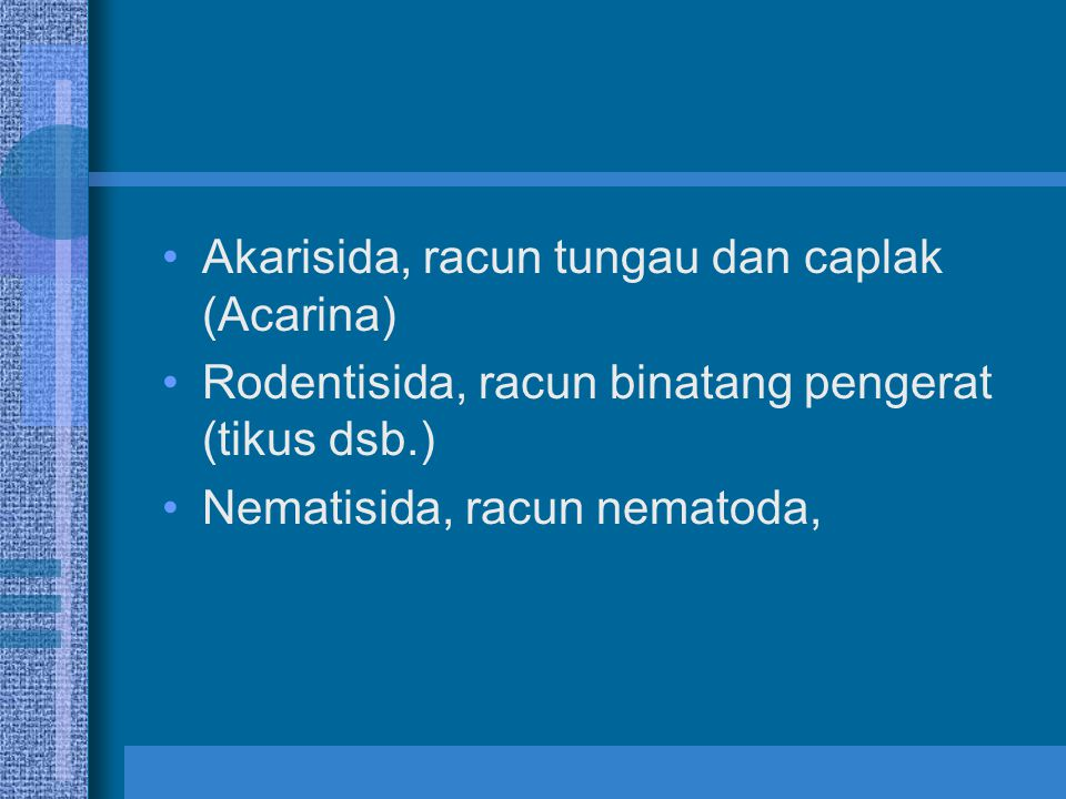 Akarisida, racun tungau dan caplak (Acarina)