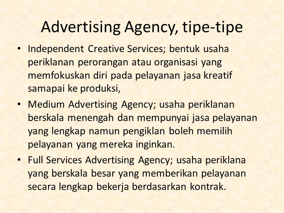 Advertising Agency, tipe-tipe