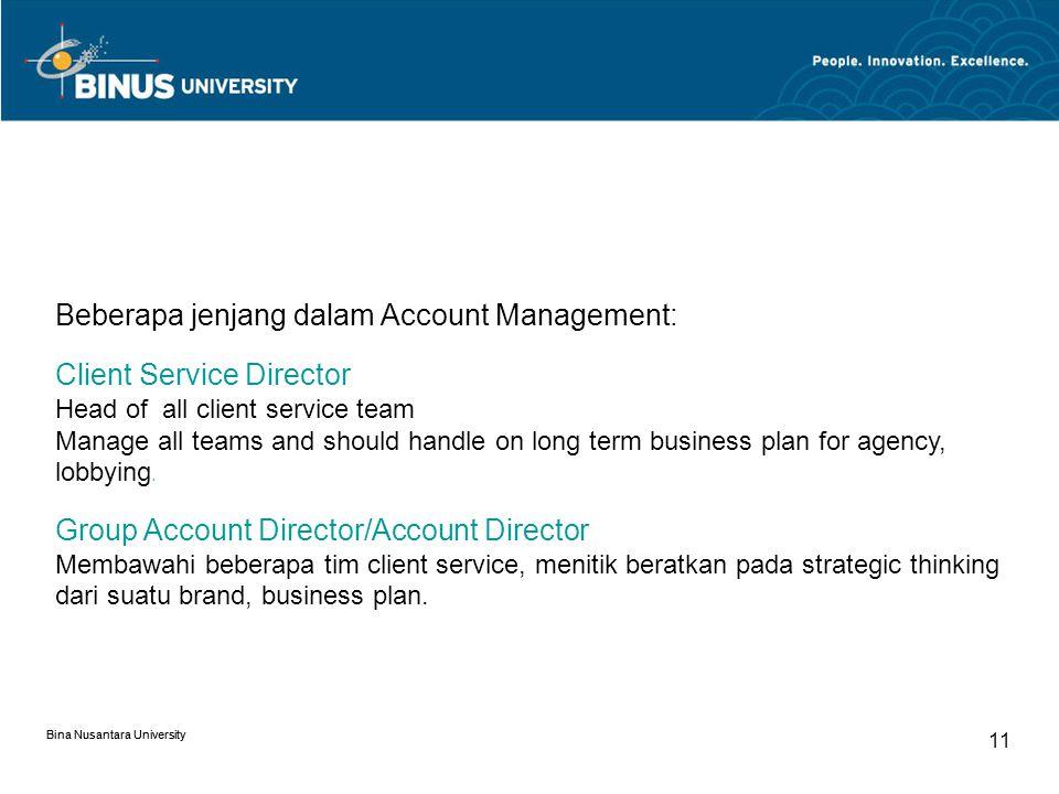 Beberapa jenjang dalam Account Management: Client Service Director