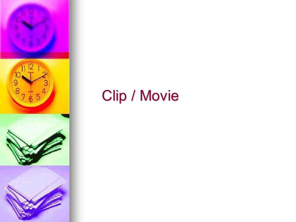 Clip / Movie