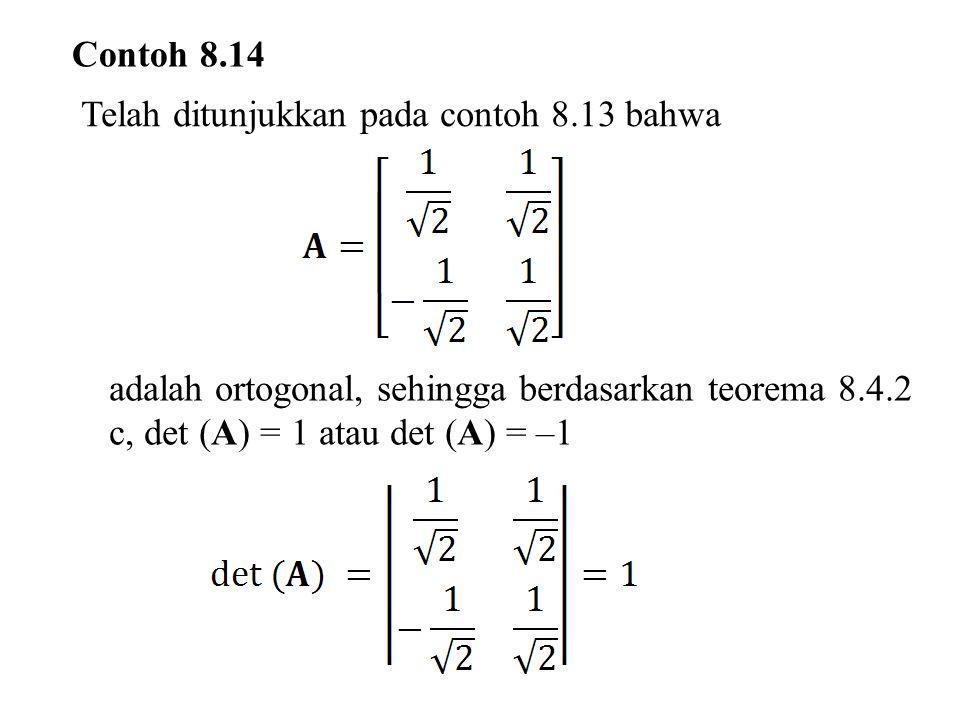 Contoh 8.14 Telah ditunjukkan pada contoh 8.13 bahwa.