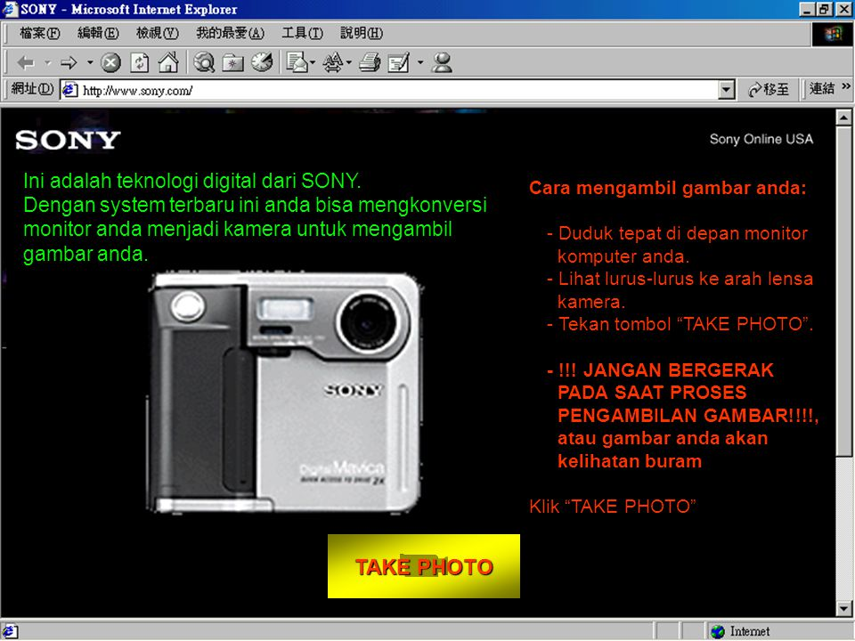 TAKE PHOTO Ini adalah teknologi digital dari SONY.