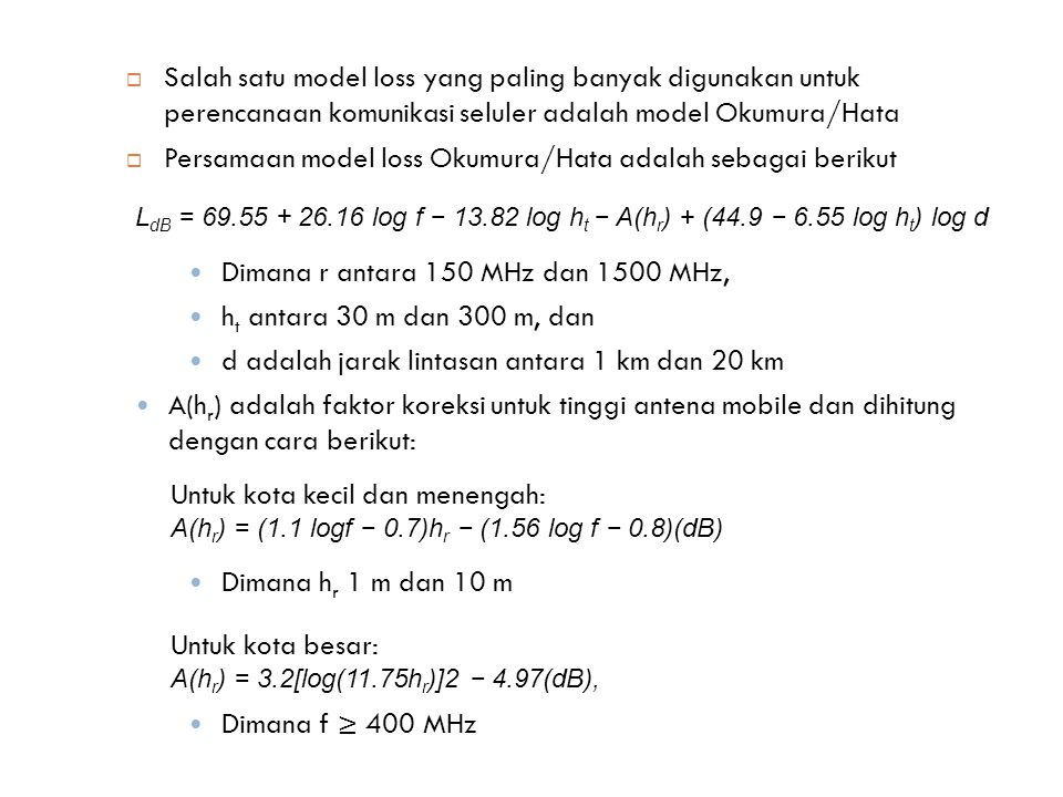 Persamaan model loss Okumura/Hata adalah sebagai berikut