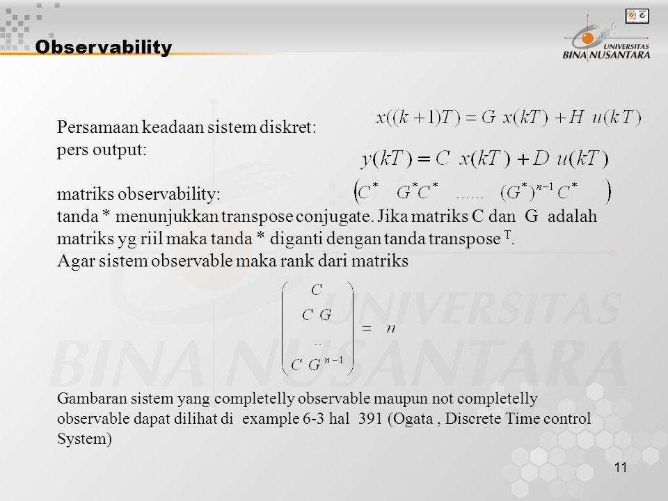Persamaan keadaan sistem diskret: pers output: matriks observability: