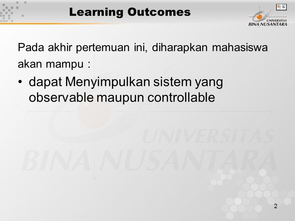 dapat Menyimpulkan sistem yang observable maupun controllable