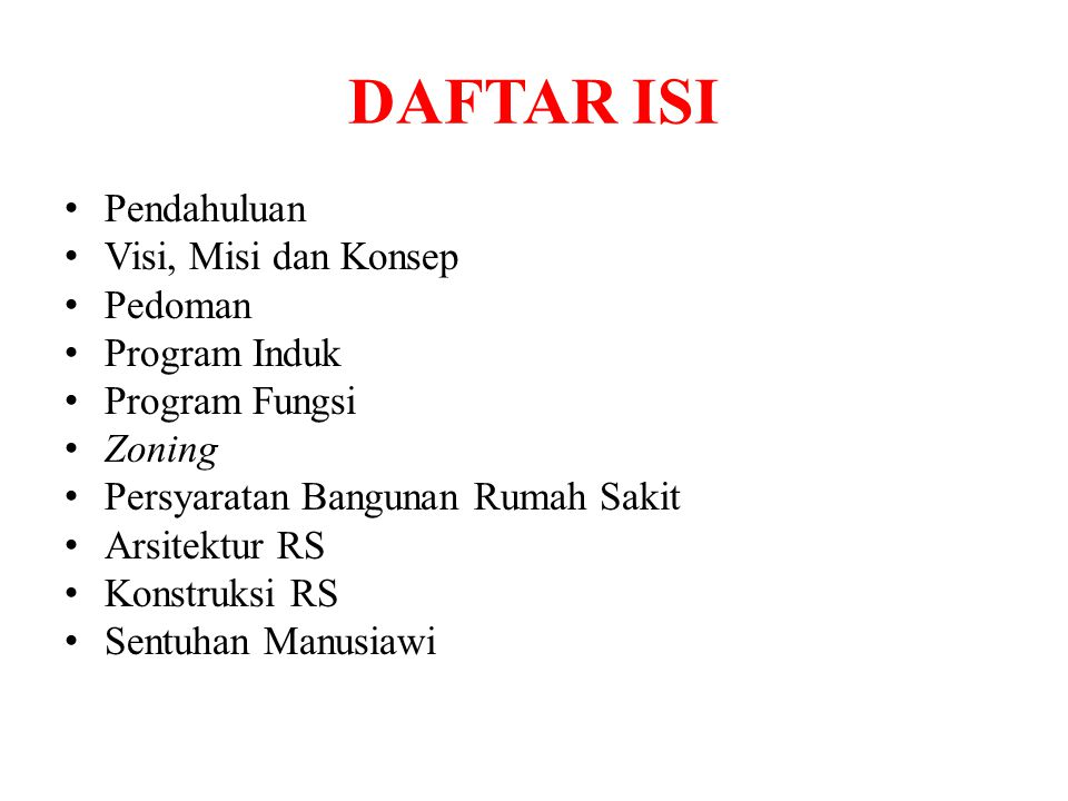 DAFTAR ISI Pendahuluan Visi, Misi dan Konsep Pedoman Program Induk