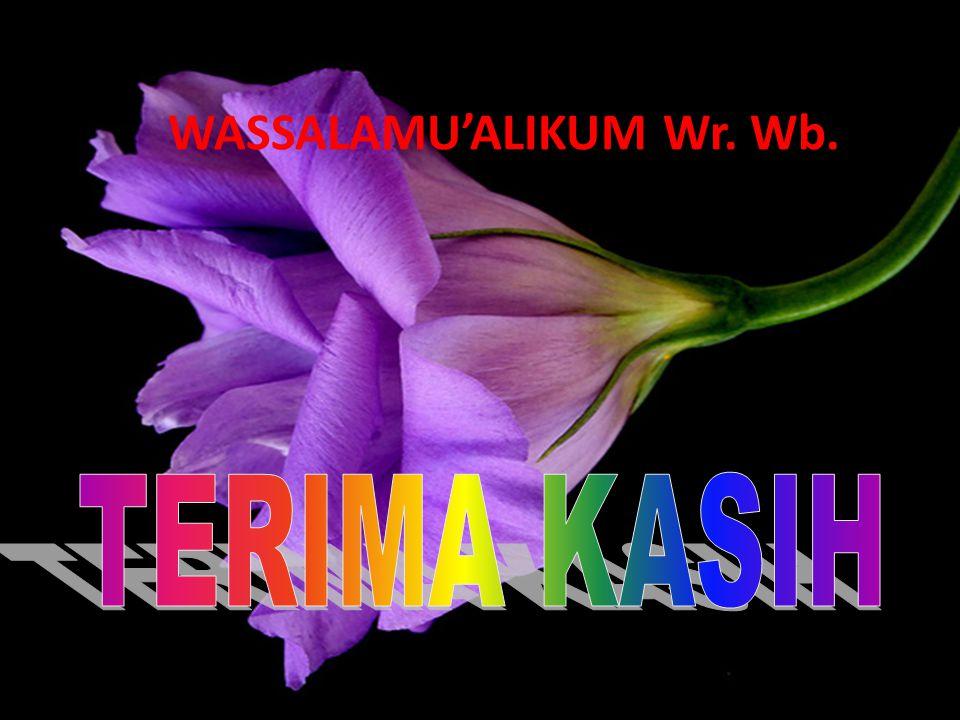 WASSALAMU'ALIKUM Wr. Wb.