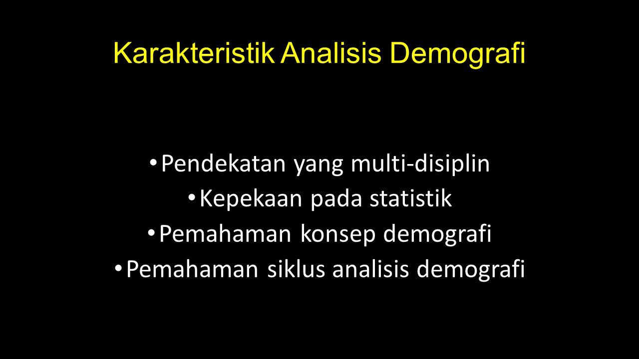 Karakteristik Analisis Demografi
