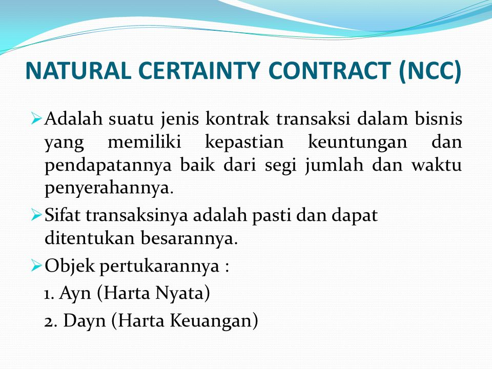 NATURAL CERTAINTY CONTRACT (NCC)