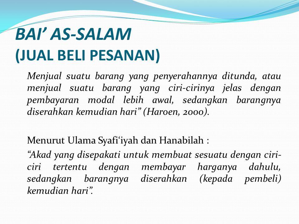 BAI' AS-SALAM (JUAL BELI PESANAN)