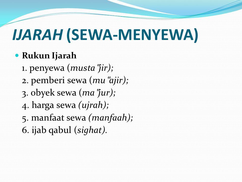 IJARAH (SEWA-MENYEWA)