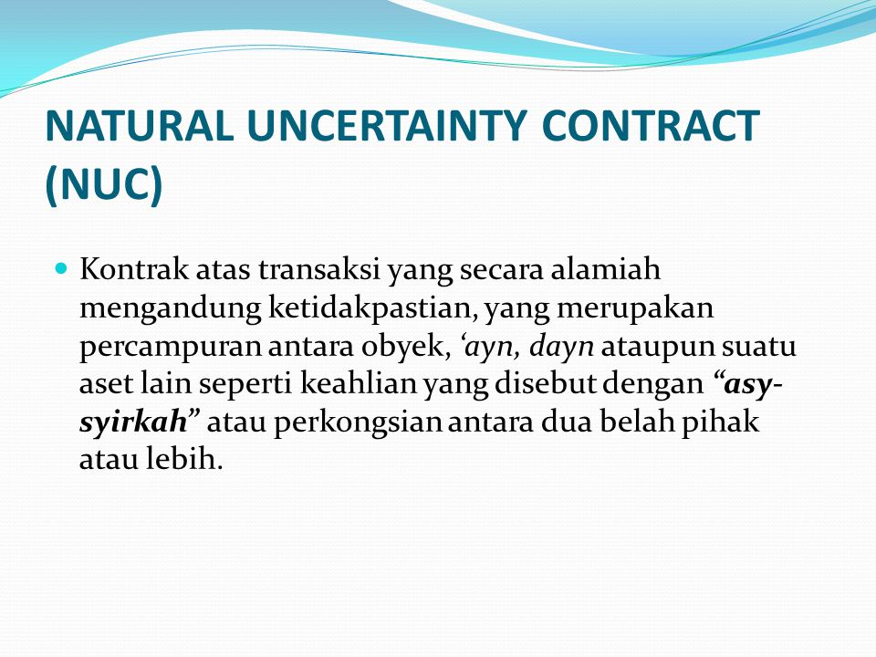 NATURAL UNCERTAINTY CONTRACT (NUC)