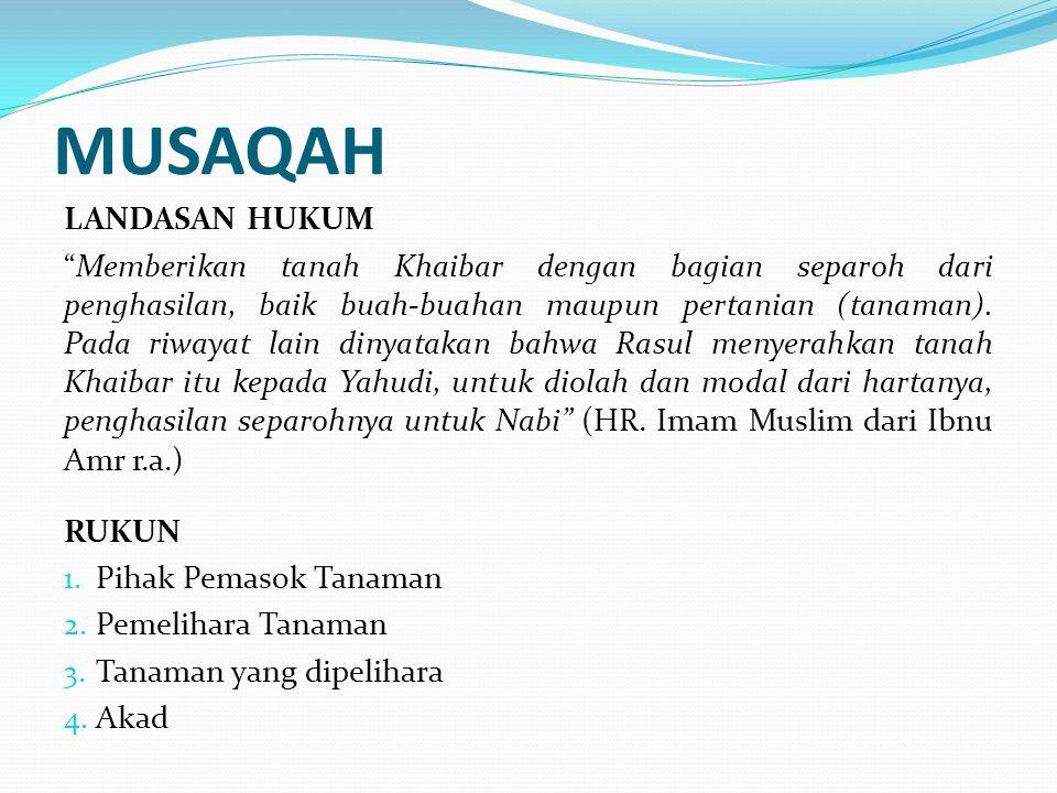 MUSAQAH LANDASAN HUKUM