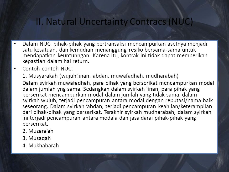 II. Natural Uncertainty Contracs (NUC)