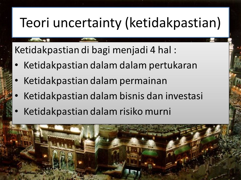 Teori uncertainty (ketidakpastian)