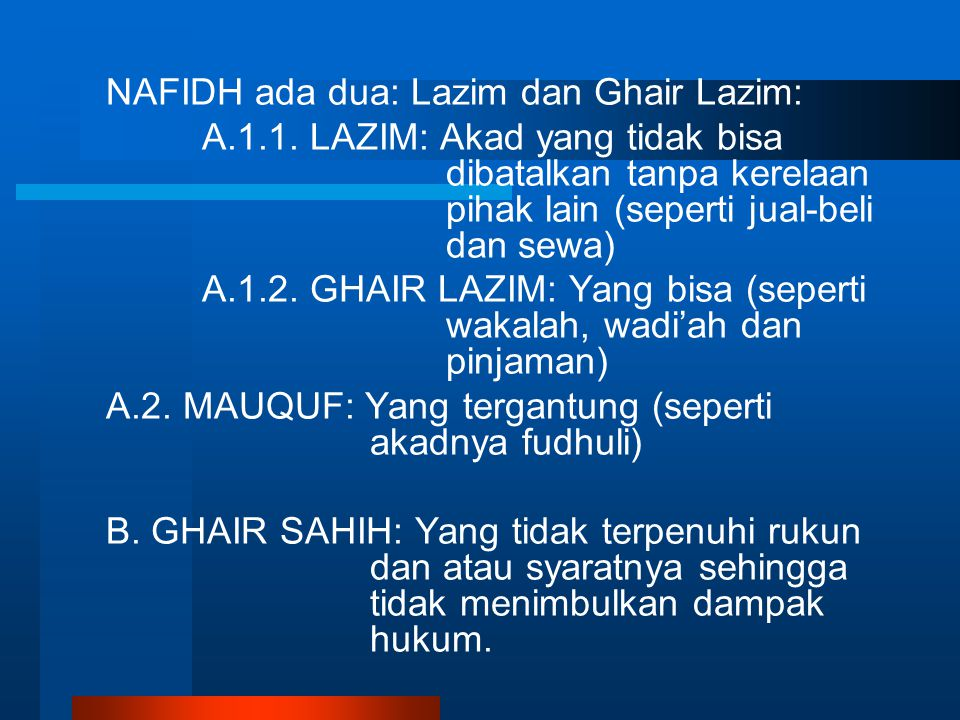 NAFIDH ada dua: Lazim dan Ghair Lazim:
