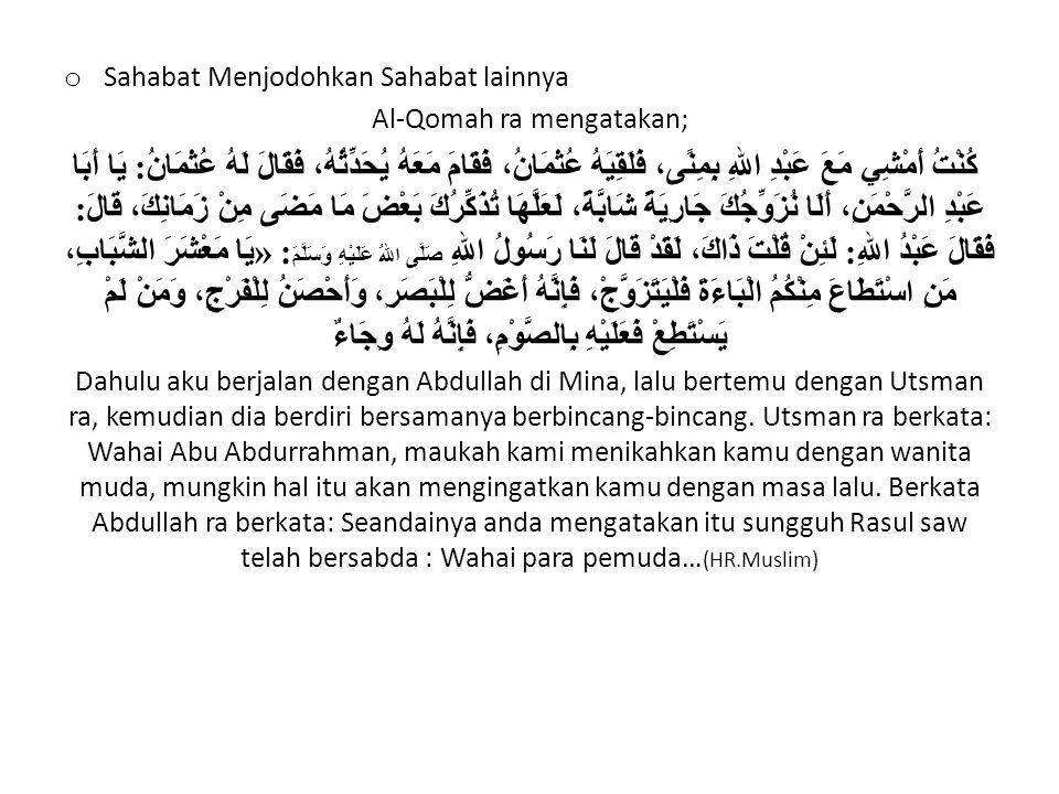 Al-Qomah ra mengatakan;