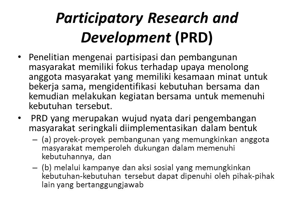 Participatory Research and Development (PRD)