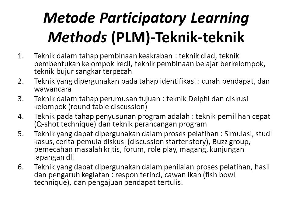 Metode Participatory Learning Methods (PLM)-Teknik-teknik