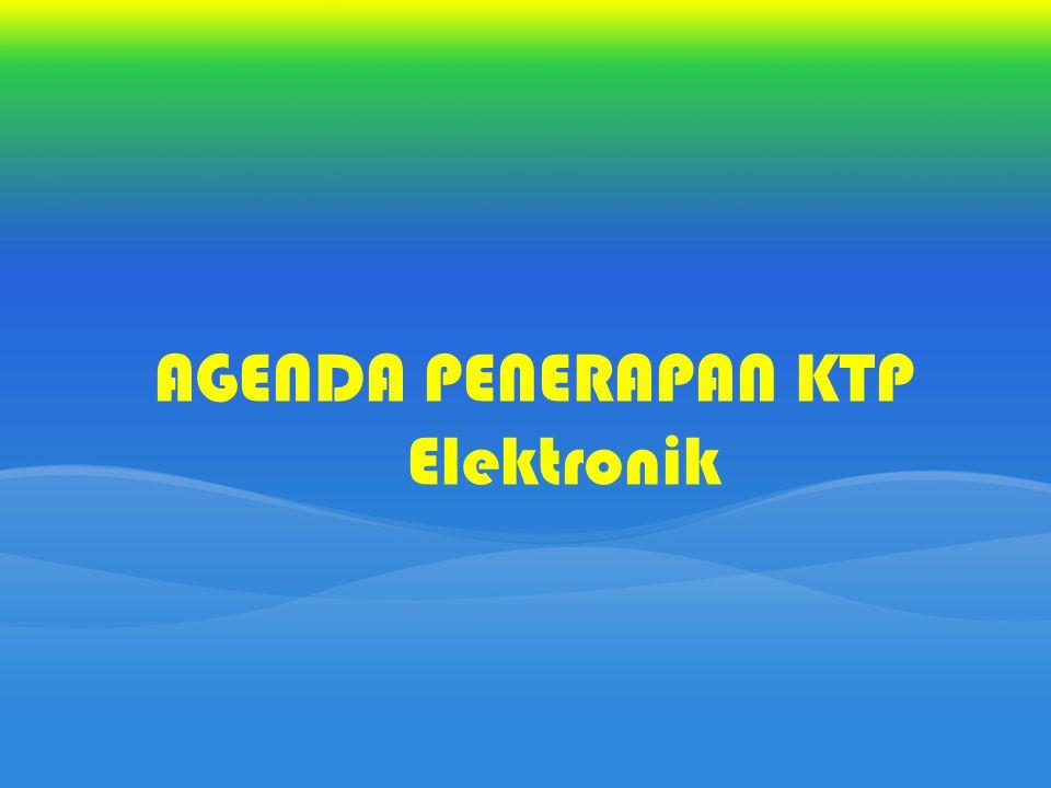 AGENDA PENERAPAN KTP Elektronik