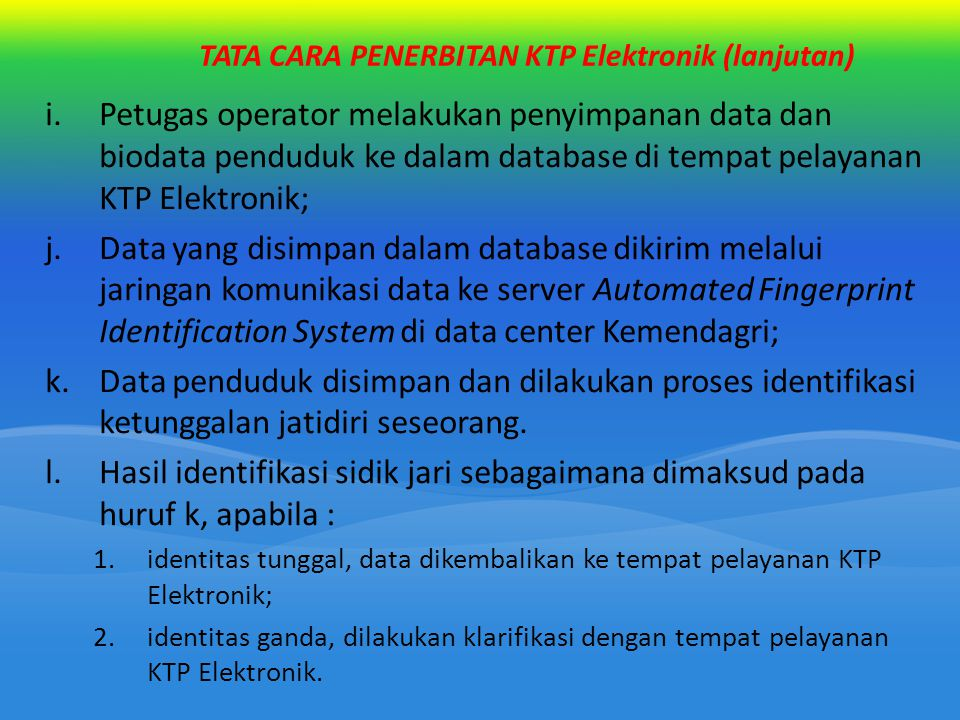TATA CARA PENERBITAN KTP Elektronik (lanjutan)