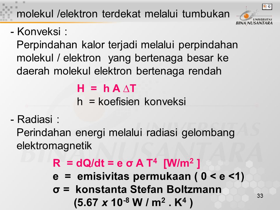 molekul /elektron terdekat melalui tumbukan
