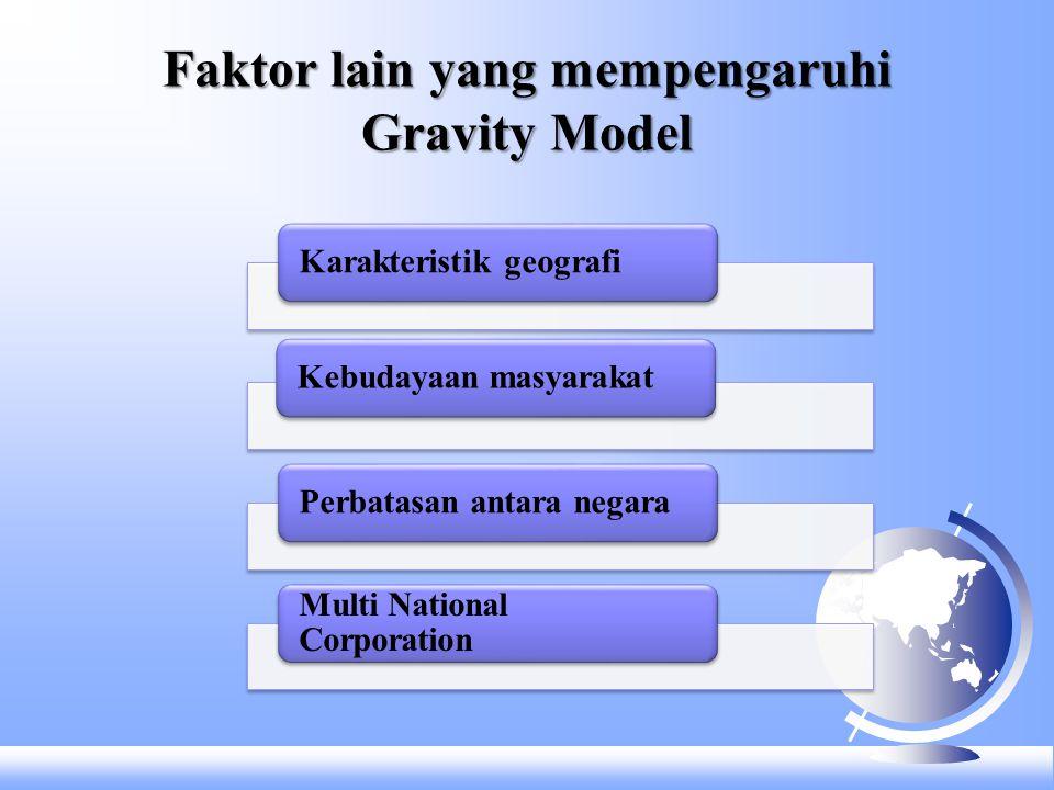 Faktor lain yang mempengaruhi Gravity Model
