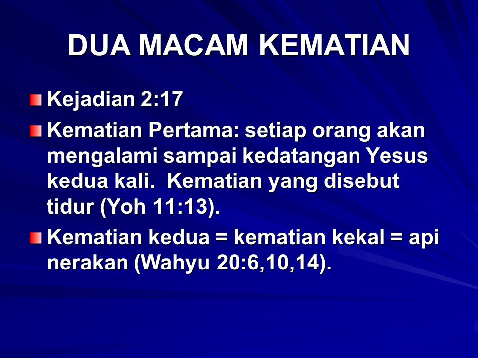 DUA MACAM KEMATIAN Kejadian 2:17