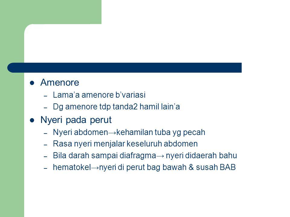 Amenore Nyeri pada perut Lama'a amenore b'variasi