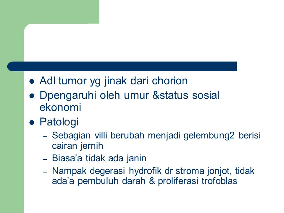Adl tumor yg jinak dari chorion