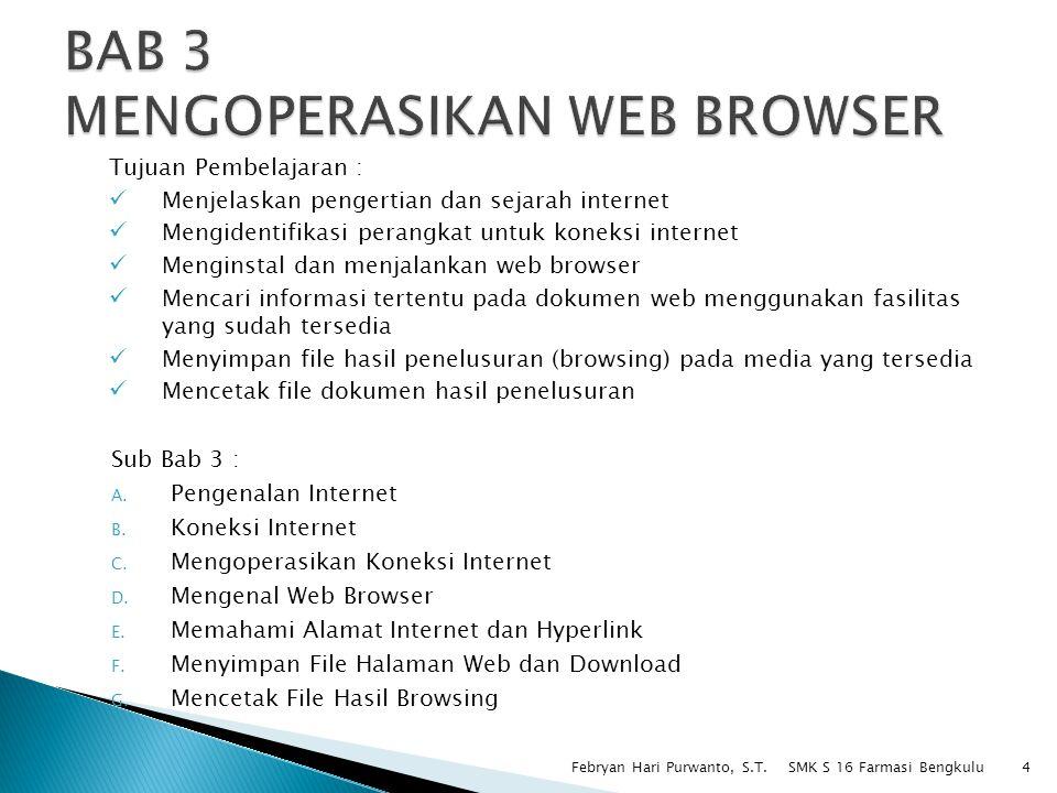 BAB 3 MENGOPERASIKAN WEB BROWSER