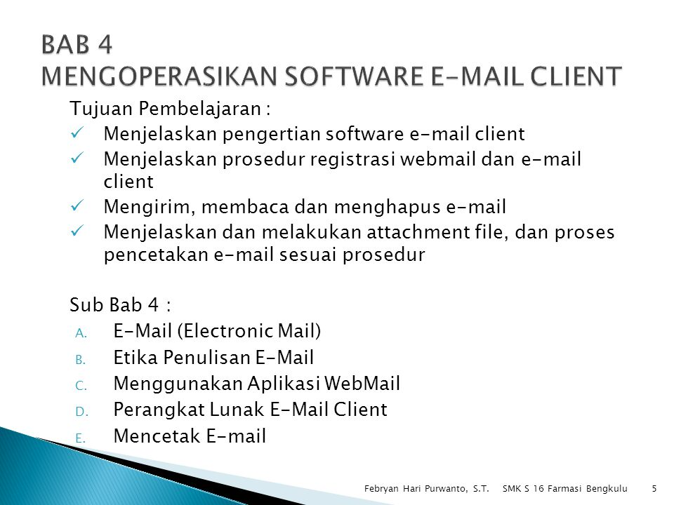 BAB 4 MENGOPERASIKAN SOFTWARE E-MAIL CLIENT