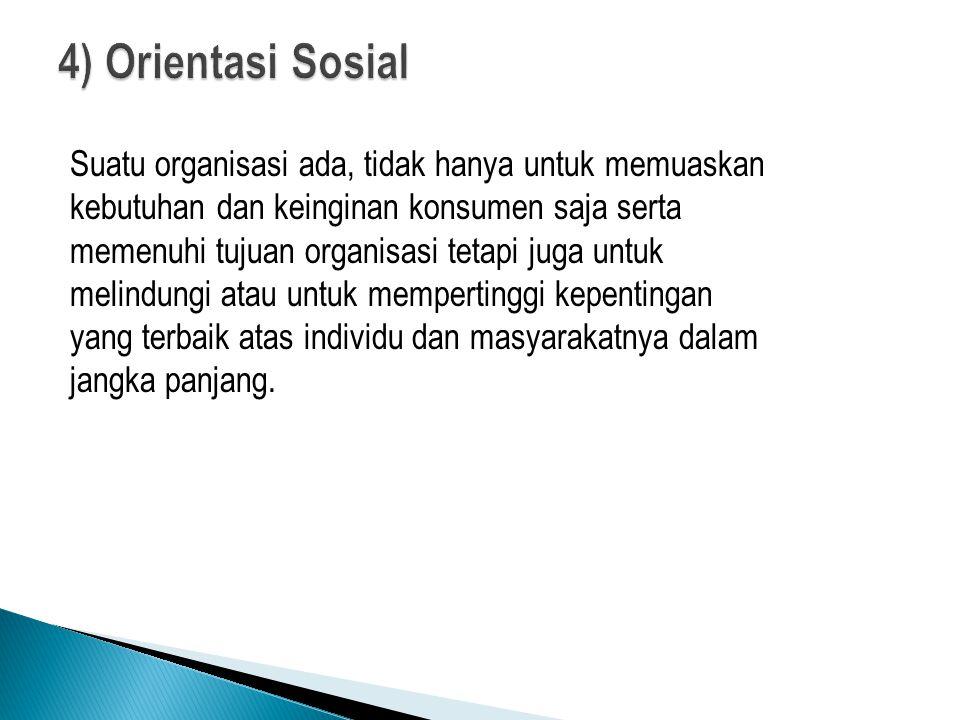 4) Orientasi Sosial