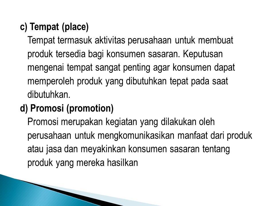 c) Tempat (place)